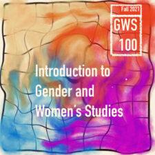 Intro to Gender & Women's Studies GWS 100 0502   Brianne Waychoff