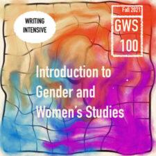Intro to Gender & Women's Studies | GWS 100 170W | Brianne Waychoff